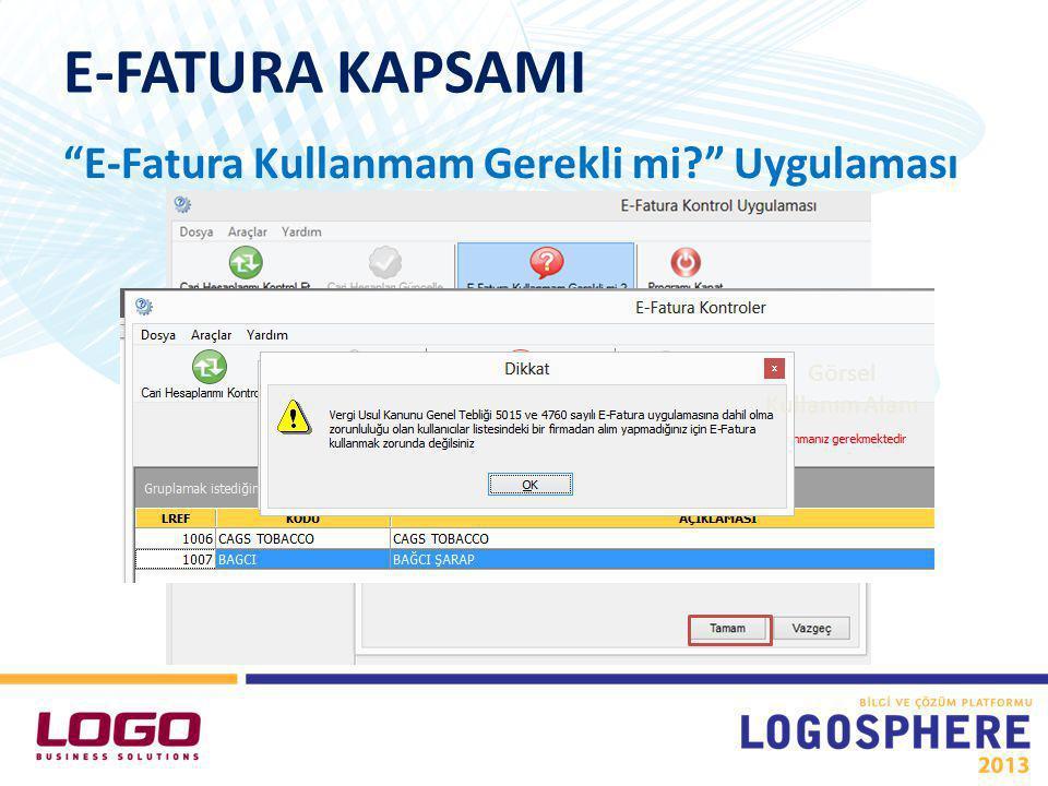 E-FATURA KULLANIMI E-Fatura Uygulaması* • GİB tarafında kurum adına bir Kullanıcı Hesabı oluşturulması gerekmektedir.