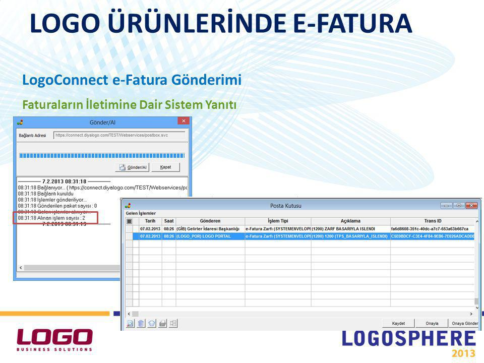 LogoConnect e-Fatura Gönderimi Faturaların İletimine Dair Sistem Yanıtı LOGO ÜRÜNLERİNDE E-FATURA