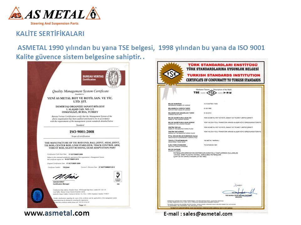 ASMETAL 1990 yılından bu yana TSE belgesi, 1998 yılından bu yana da ISO 9001 Kalite güvence sistem belgesine sahiptir.. KALİTE SERTİFİKALARI www.asmet