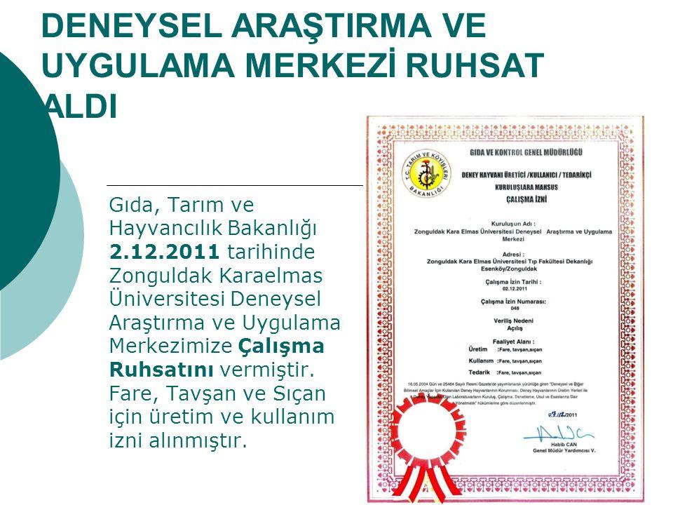 DENEYSEL ARAŞTIRMA VE UYGULAMA MERKEZİ RUHSAT ALDI Gıda, Tarım ve Hayvancılık Bakanlığı 2.12.2011 tarihinde Zonguldak Karaelmas Üniversitesi Deneysel Araştırma ve Uygulama Merkezimize Çalışma Ruhsatını vermiştir.