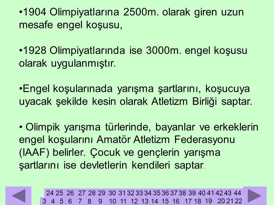 •1904 Olimpiyatlarına 2500m.
