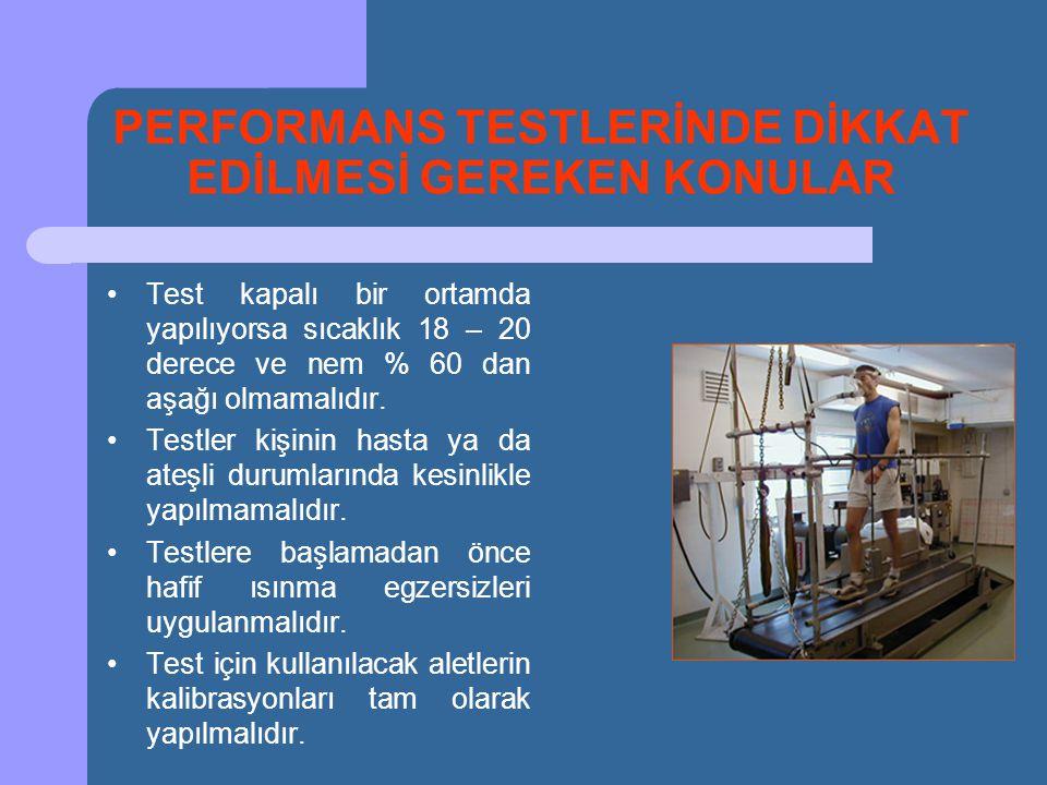 •Test kapalı bir ortamda yapılıyorsa sıcaklık 18 – 20 derece ve nem % 60 dan aşağı olmamalıdır. •Testler kişinin hasta ya da ateşli durumlarında kesin