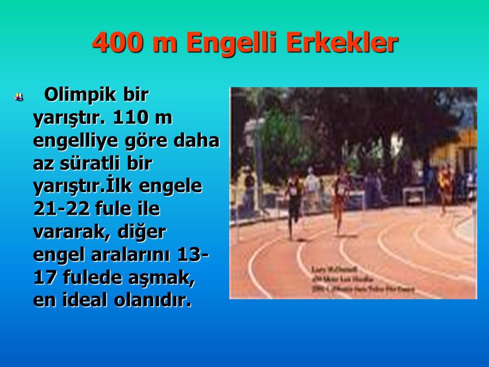 400 m Engelli Erkekler Olimpik bir yarıştır. 110 m engelliye göre daha az süratli bir yarıştır.İlk engele 21-22 fule ile vararak, diğer engel araların
