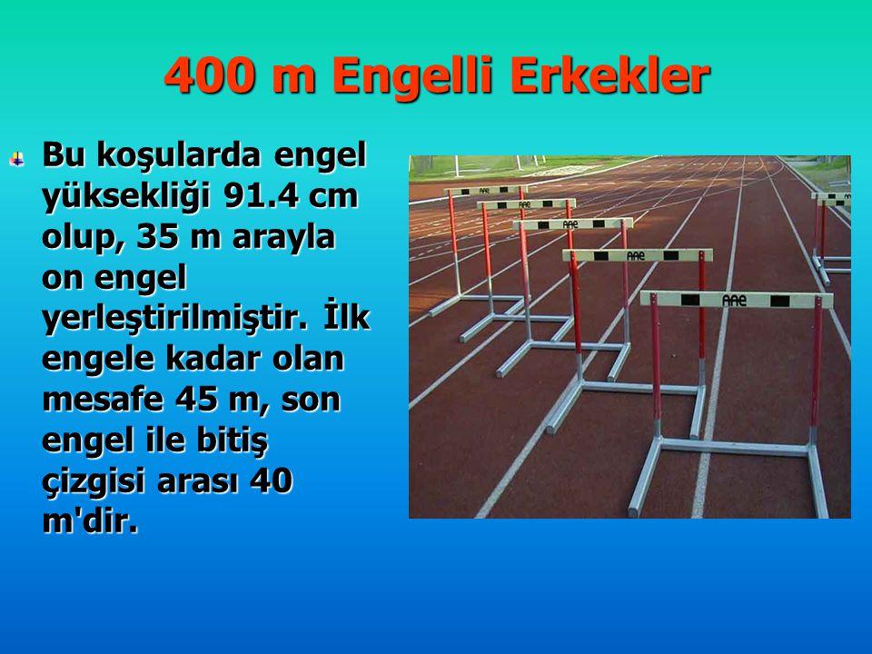 400 m Engelli Erkekler Bu koşularda engel yüksekliği 91.4 cm olup, 35 m arayla on engel yerleştirilmiştir. İlk engele kadar olan mesafe 45 m, son enge