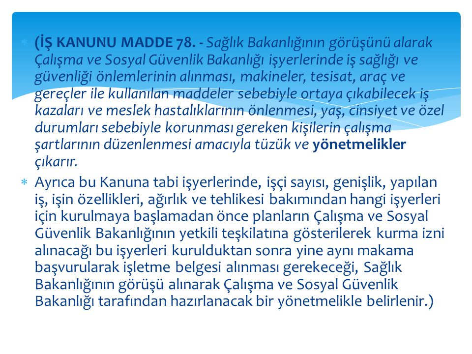  (İŞ KANUNU MADDE 78.