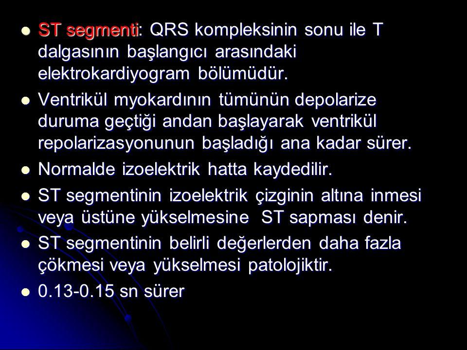  ST segmenti: QRS kompleksinin sonu ile T dalgasının başlangıcı arasındaki elektrokardiyogram bölümüdür.  Ventrikül myokardının tümünün depolarize d