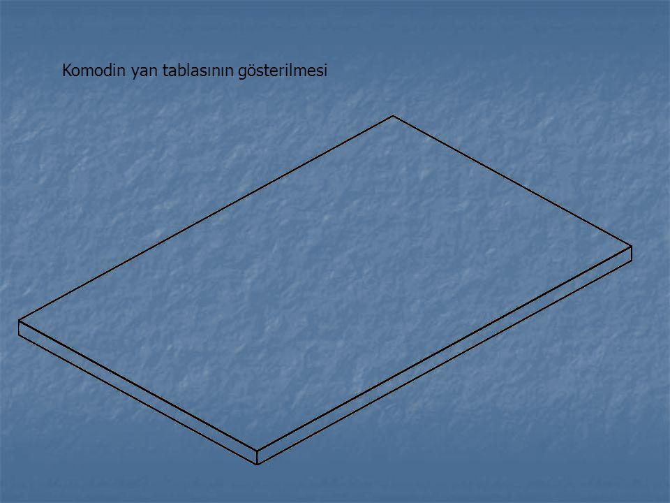Komodin yan tablasının gösterilmesi