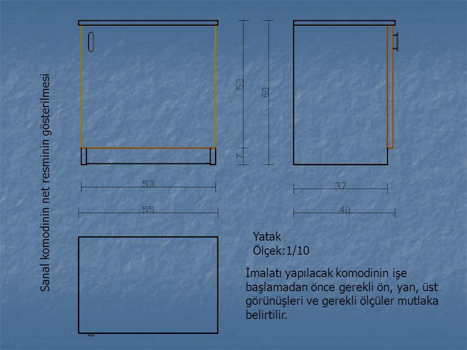 Sanal komodinin net resminin gösterilmesi Yatak Ölçek:1/10 İmalatı yapılacak komodinin işe başlamadan önce gerekli ön, yan, üst görünüşleri ve gerekli