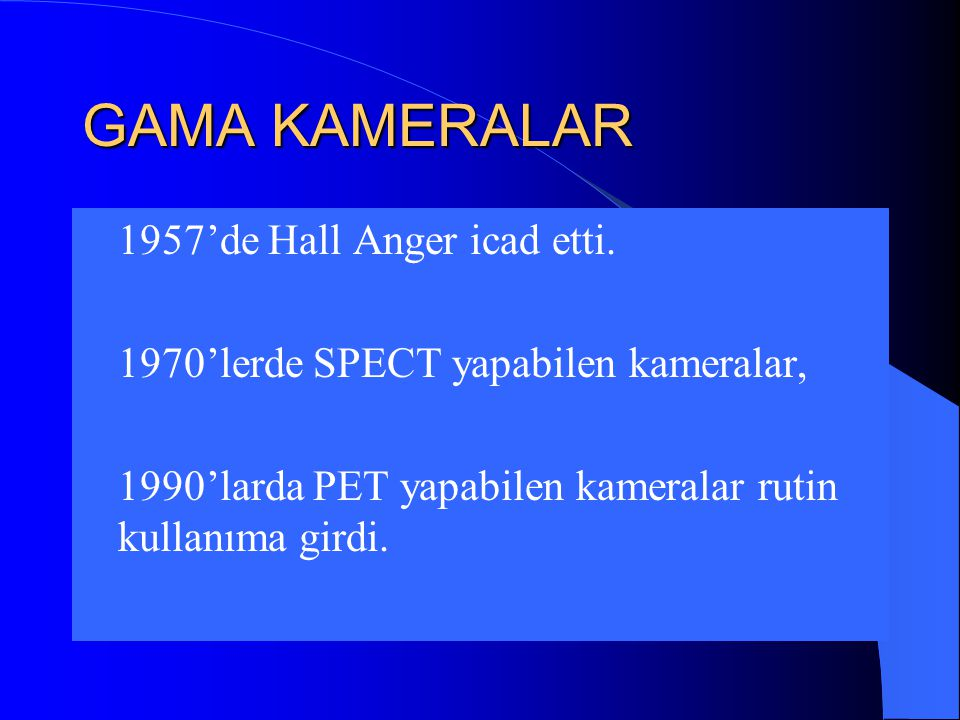 GAMA KAMERALAR  1957'de Hall Anger icad etti.