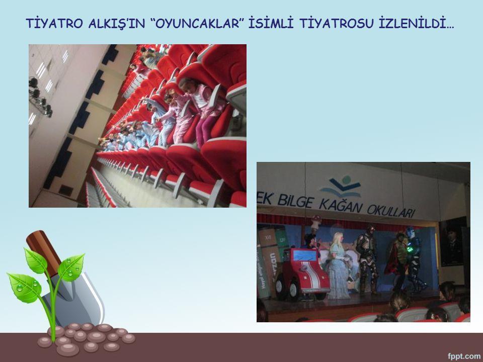 """TİYATRO ALKIŞ'IN """"OYUNCAKLAR"""" İSİMLİ TİYATROSU İZLENİLDİ…"""