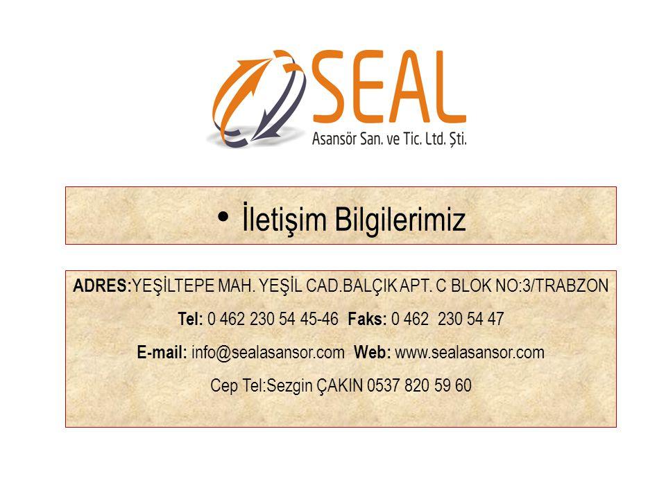 • İletişim Bilgilerimiz ADRES: YEŞİLTEPE MAH. YEŞİL CAD.BALÇIK APT. C BLOK NO:3/TRABZON Tel: 0 462 230 54 45-46 Faks: 0 462 230 54 47 E-mail: info@sea