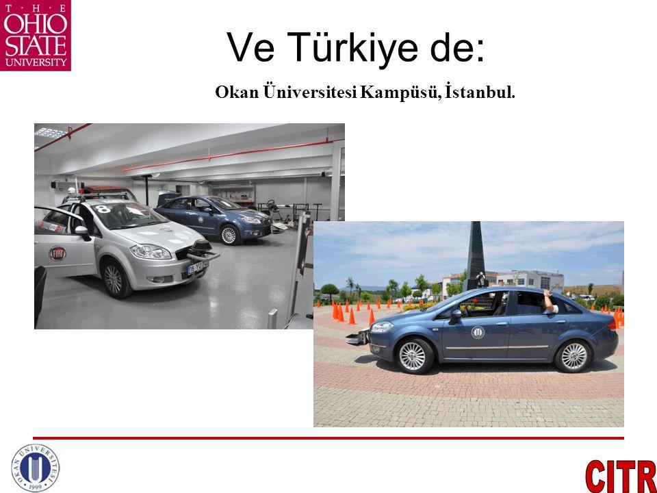 Ve Türkiye de: Okan Üniversitesi Kampüsü, İstanbul.