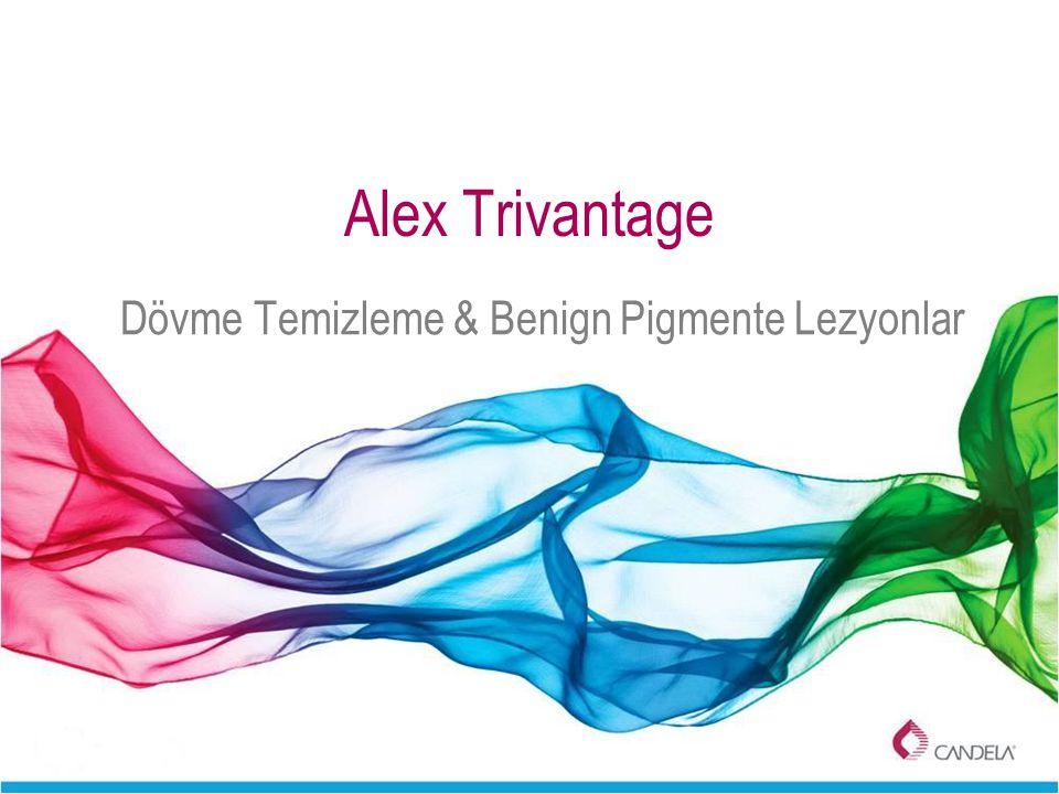 Alex Trivantage Dövme Temizleme & Benign Pigmente Lezyonlar