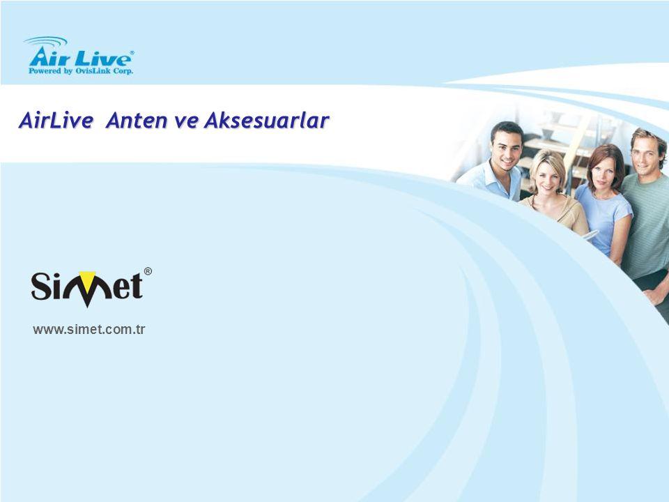 AirLive Anten ve Aksesuarlar www.simet.com.tr