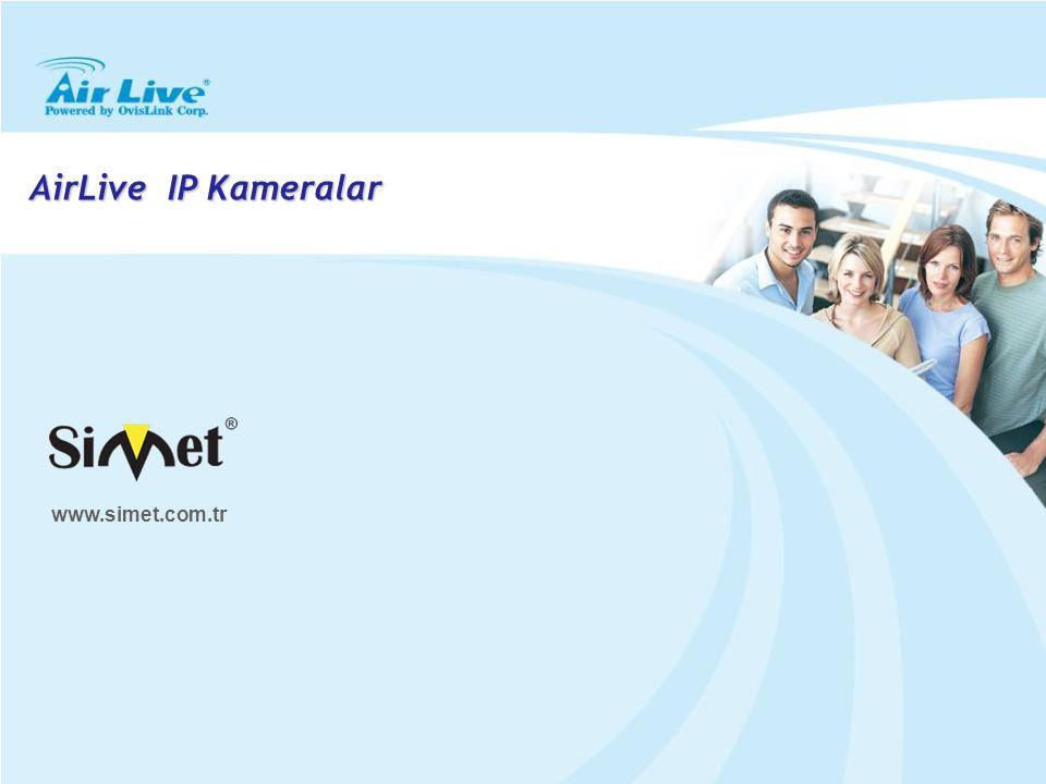 AirLive IP Kameralar www.simet.com.tr