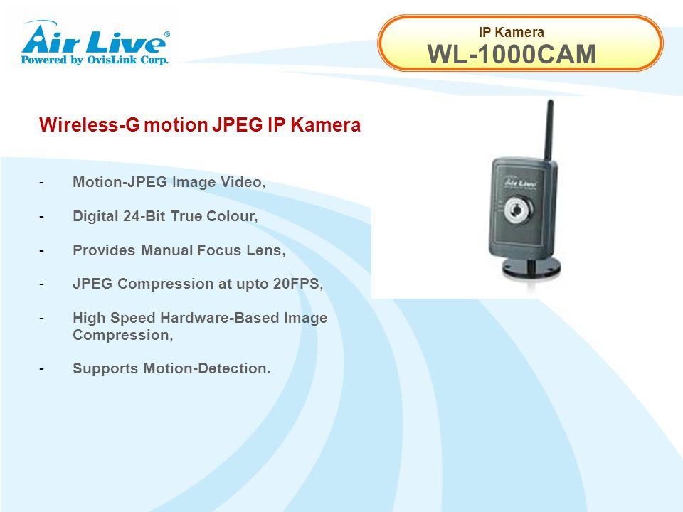 IP Kamera WL-1000CAM Wireless-G motion JPEG IP Kamera - Motion-JPEG Image Video, - Digital 24-Bit True Colour, - Provides Manual Focus Lens, - JPEG Co
