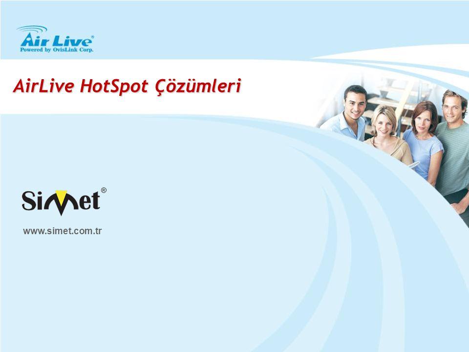AirLive HotSpot Çözümleri www.simet.com.tr