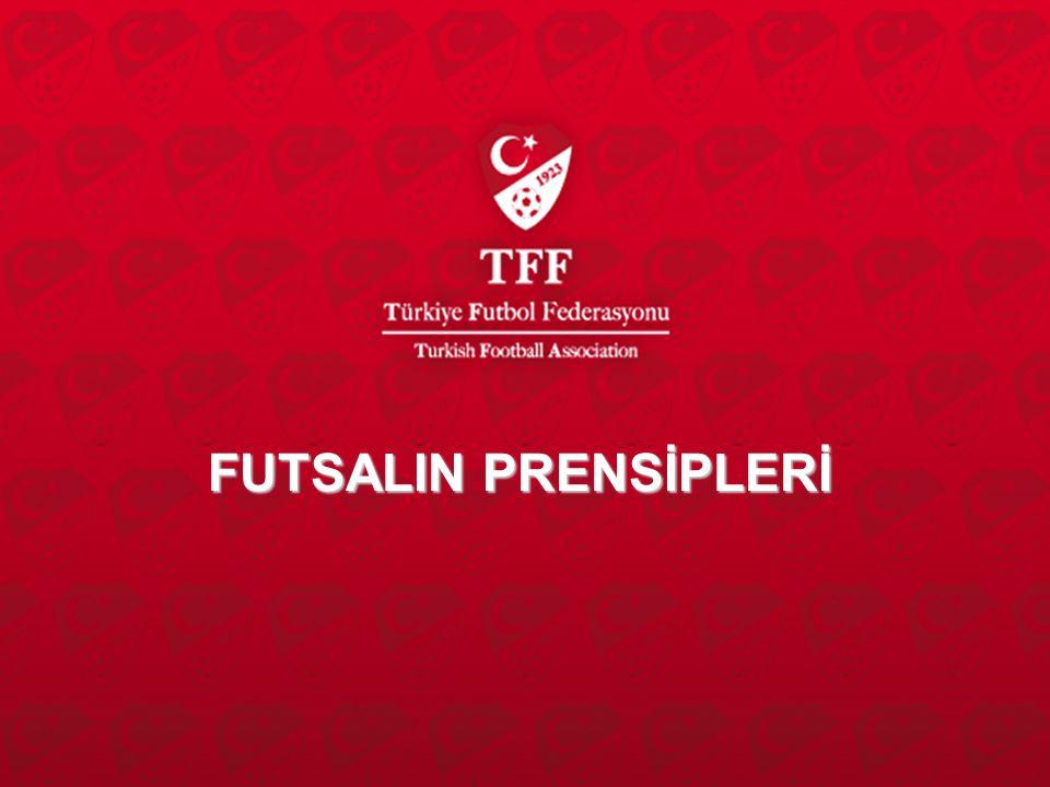 FUTSALIN PRENSİPLERİ