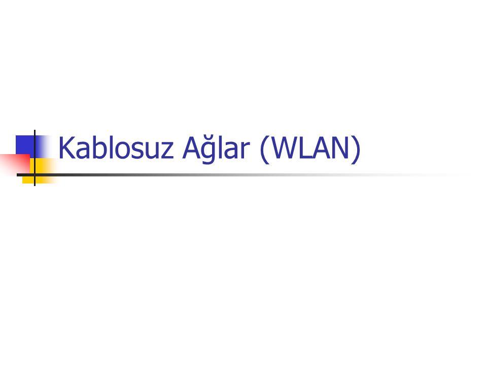 Kablosuz Ağlar (WLAN)