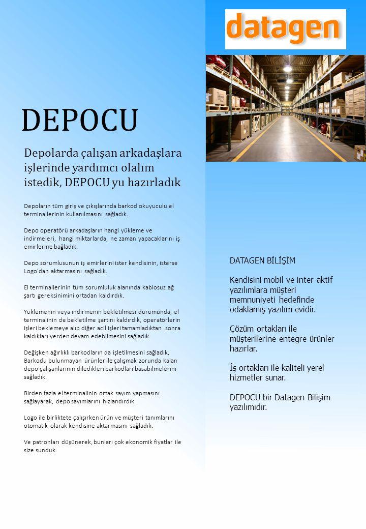DEPOCU Depolarda çalışan arkadaşlara işlerinde yardımcı olalım istedik, DEPOCU yu hazırladık Depoların tüm giriş ve çıkışlarında barkod okuyuculu el t