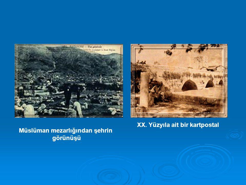Müslüman mezarlığından şehrin görünüşü XX. Yüzyıla ait bir kartpostal