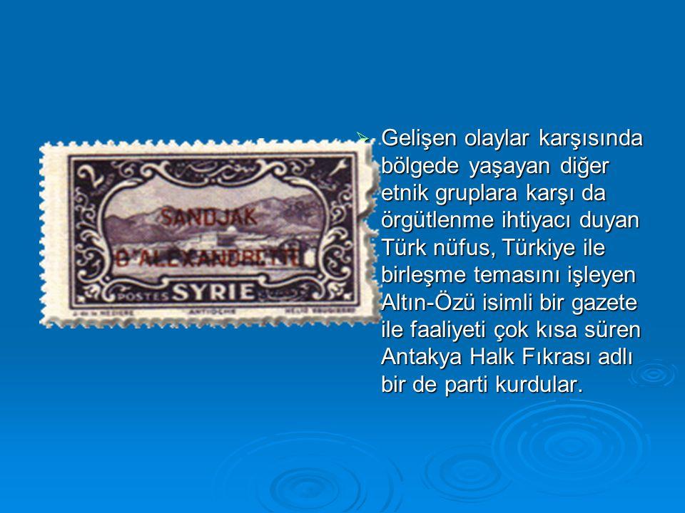  Gelişen olaylar karşısında bölgede yaşayan diğer etnik gruplara karşı da örgütlenme ihtiyacı duyan Türk nüfus, Türkiye ile birleşme temasını işleyen