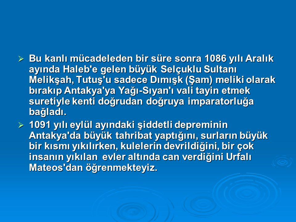  Bu kanlı mücadeleden bir süre sonra 1086 yılı Aralık ayında Haleb'e gelen büyük Selçuklu Sultanı Melikşah, Tutuş'u sadece Dımışk (Şam) meliki olarak
