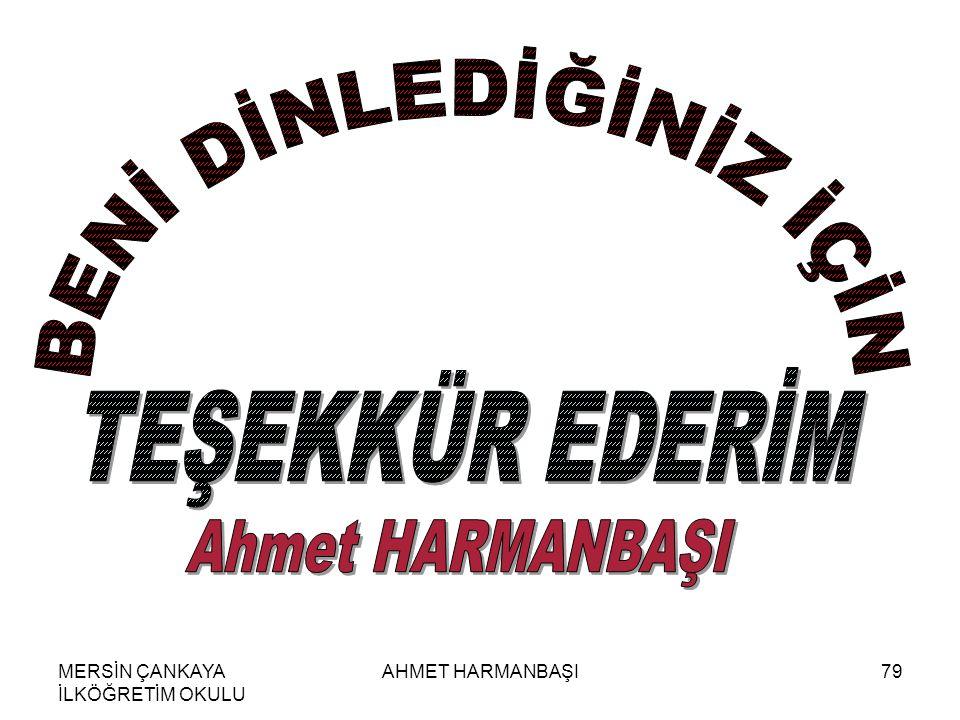MERSİN ÇANKAYA İLKÖĞRETİM OKULU AHMET HARMANBAŞI79