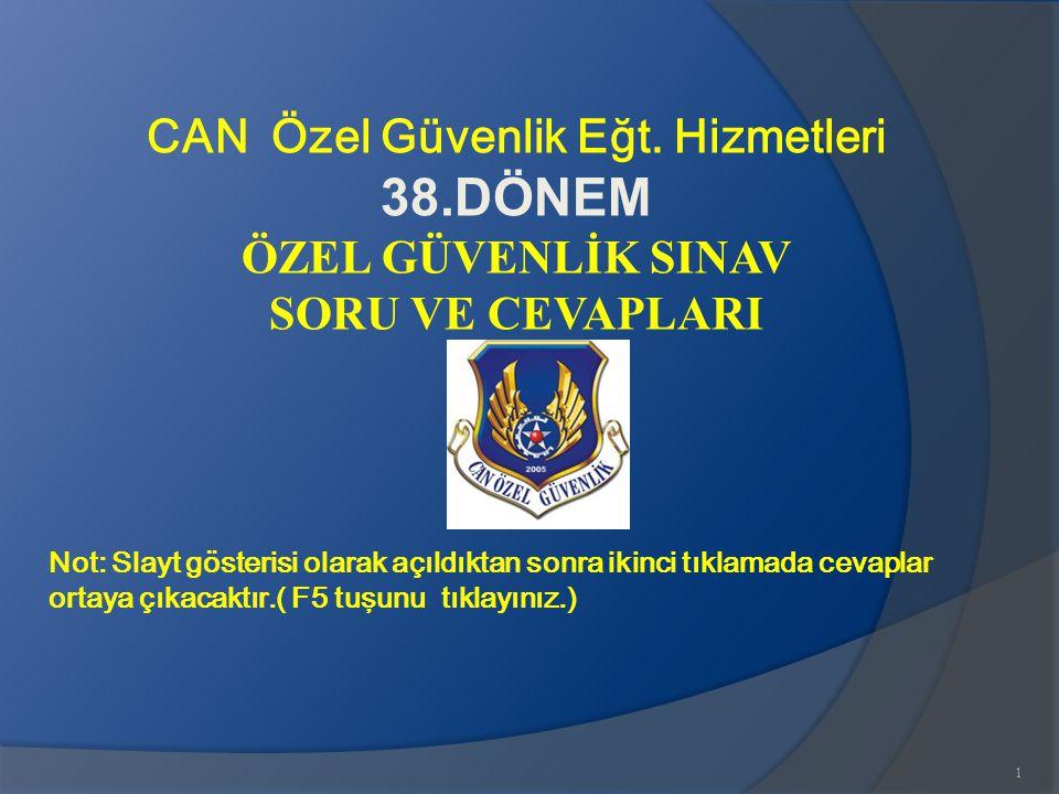 www.gokayegitim.com92 87-) Aşağıdakilerden hangisi özel güvenlik görevlilerinde aranacak şartlardan değildir.