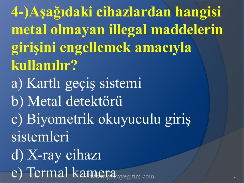 www.gokayegitim.com36 33-)Aşağıdaki ifadelerden hangi aramanın genel kuralları bakımından doğru bir tanımlama değildir.