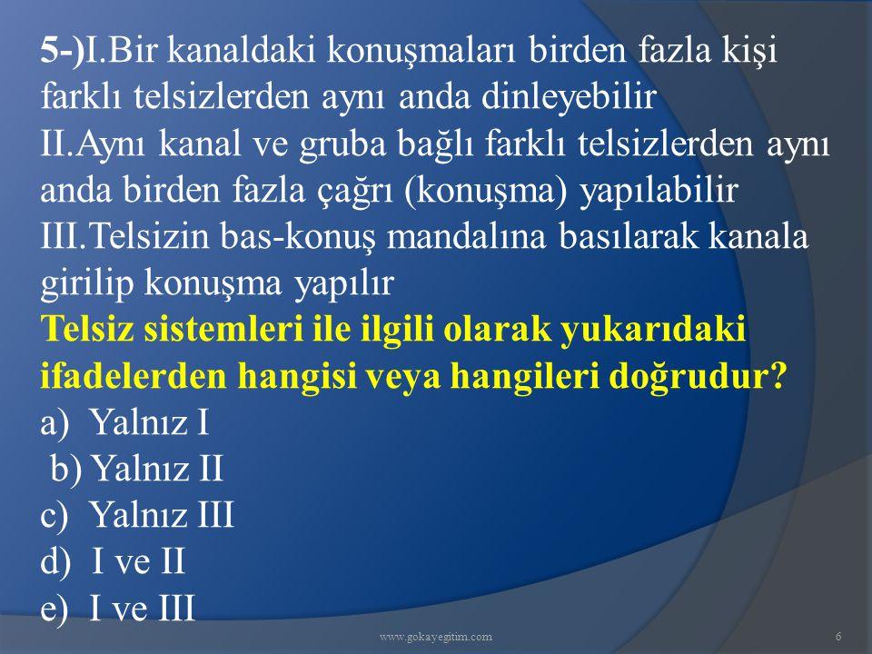 www.gokayegitim.com77 73-) Aşağıdakilerden hangisi suçüstü kavramı içinde mütalaa edilemez.