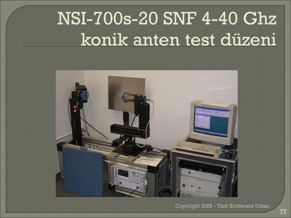 Copyright 2008 - Türk Konferans Odası NSI-700s-20 SNF 4-40 Ghz konik anten test düzeni 77