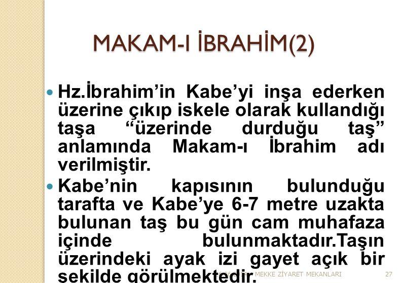 """26.06.2014MEKKE Z İ YARET MEKANLARI27 MAKAM-I İ BRAH İ M(2)  Hz.İbrahim'in Kabe'yi inşa ederken üzerine çıkıp iskele olarak kullandığı taşa """"üzerinde"""