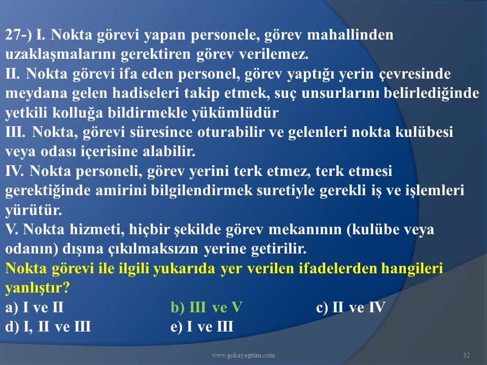www.gokayegitim.com32 27-) I.