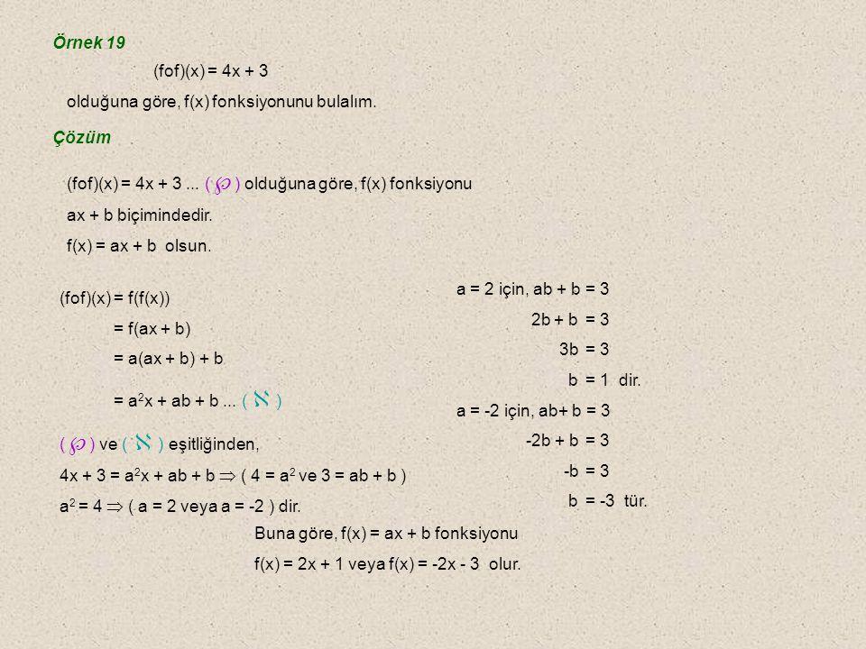 F.Bileşke İşleminin Özellikleri 1. Bileşke işleminin değişme özelliği yoktur.