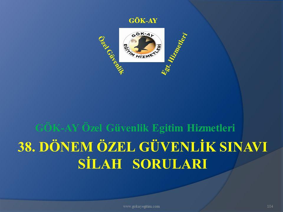 www.gokayegitim.com104 38.