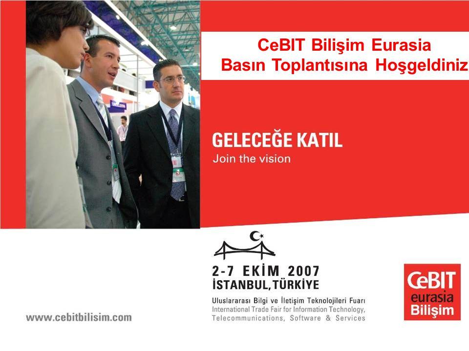 CeBIT Bilişim Eurasia Basın Toplantısına Hoşgeldiniz