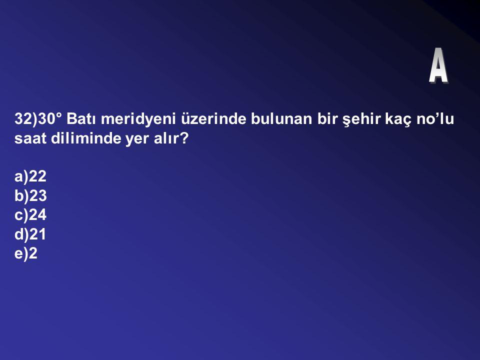 31)Türkiye'de ulusal saat ayarının 2.saat dilimine göre yapıldığı bir dönemde tam öğle vakti 29° Doğu meridyeninde yer alan İstanbul'da yerel saat kaç