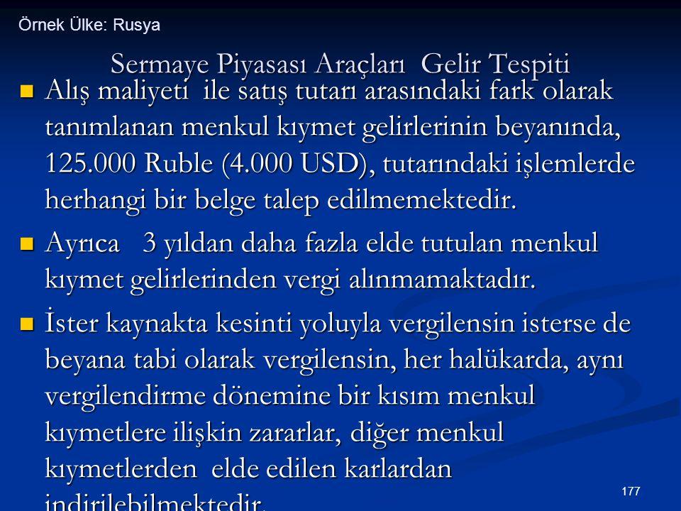 177 Sermaye Piyasası Araçları Gelir Tespiti  Alış maliyeti ile satış tutarı arasındaki fark olarak tanımlanan menkul kıymet gelirlerinin beyanında, 1