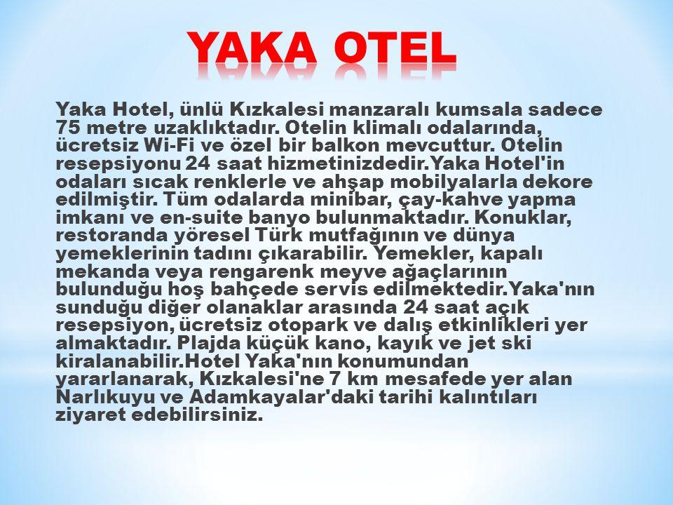 Yaka Hotel, ünlü Kızkalesi manzaralı kumsala sadece 75 metre uzaklıktadır.