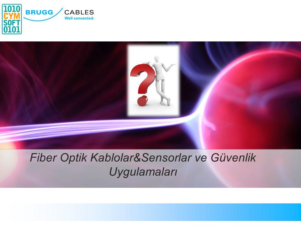 Fiber Optik Kablolar&Sensorlar ve Güvenlik Uygulamaları