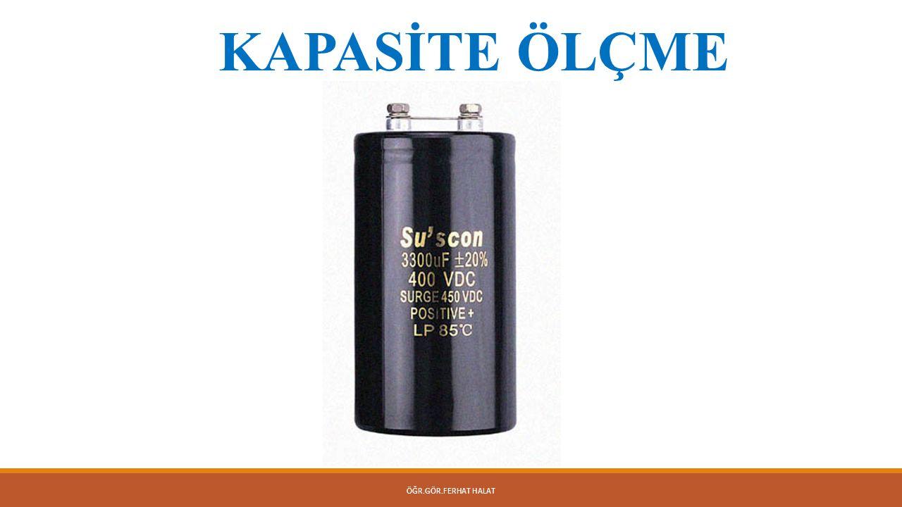 ÖĞR.GÖR.FERHAT HALAT Kondansatör Kapasitesi  İki iletken levha arasına bir yalıtkan malzeme konularak yapılan elektronik devre elamanlarına kondansatör denir.