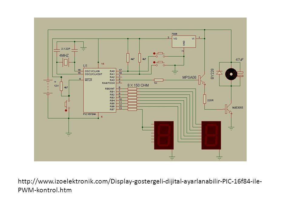 http://www.izoelektronik.com/Display-gostergeli-dijital-ayarlanabilir-PIC-16f84-ile- PWM-kontrol.htm