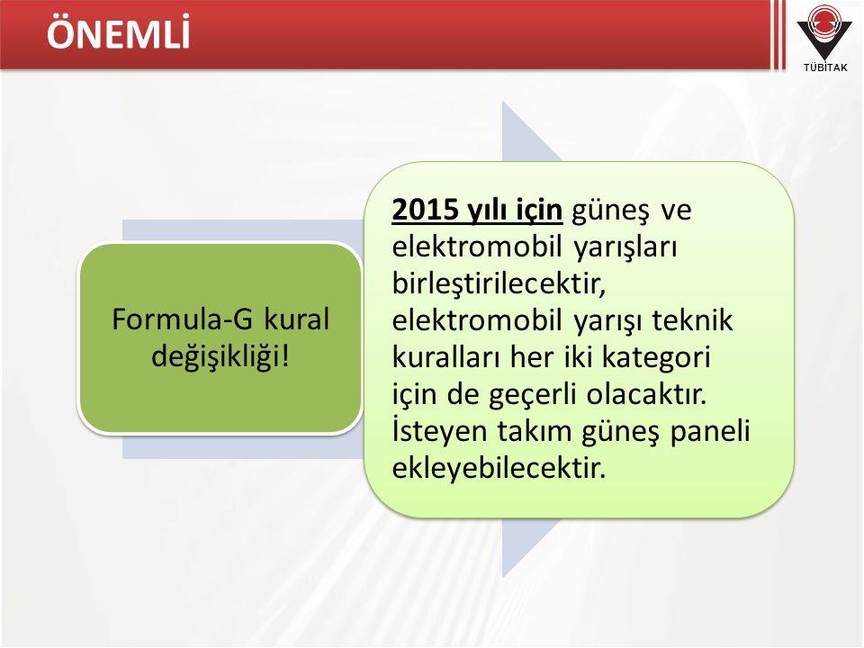 TÜBİTAK ÖNEMLİ Formula-G kural değişikliği! 2015 yılı için güneş ve elektromobil yarışları birleştirilecektir, elektromobil yarışı teknik kuralları he
