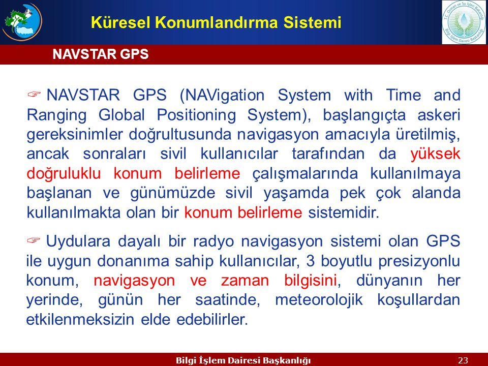 """22 Global Konumlandırma Sistemi(GPS) """"Ne zaman?"""", """"hangi konum?"""", """"ne hız?"""" gibi sorulara hızlı, doğru ve ucuz şekilde dünyanın neresinde ve ne zaman"""