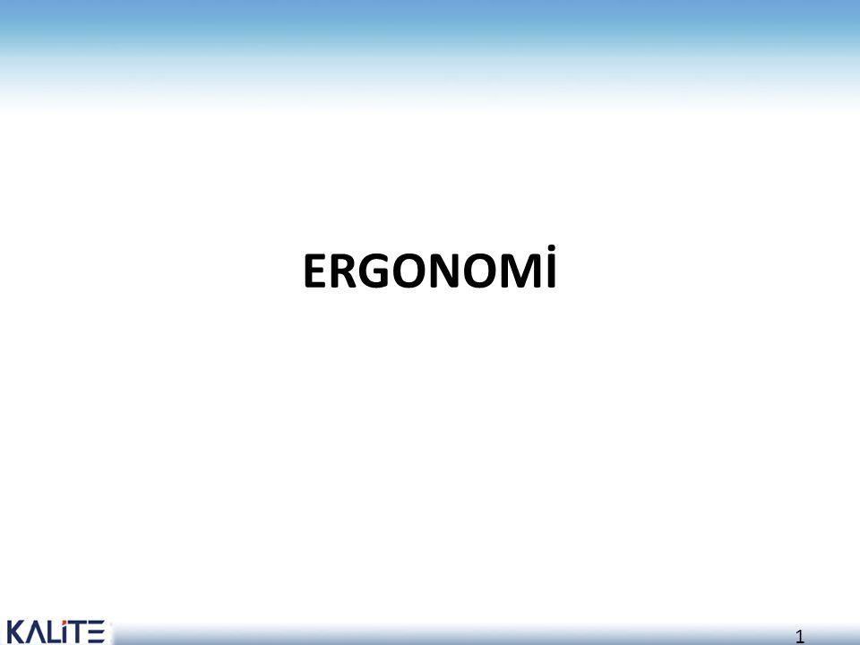 1 ERGONOMİ