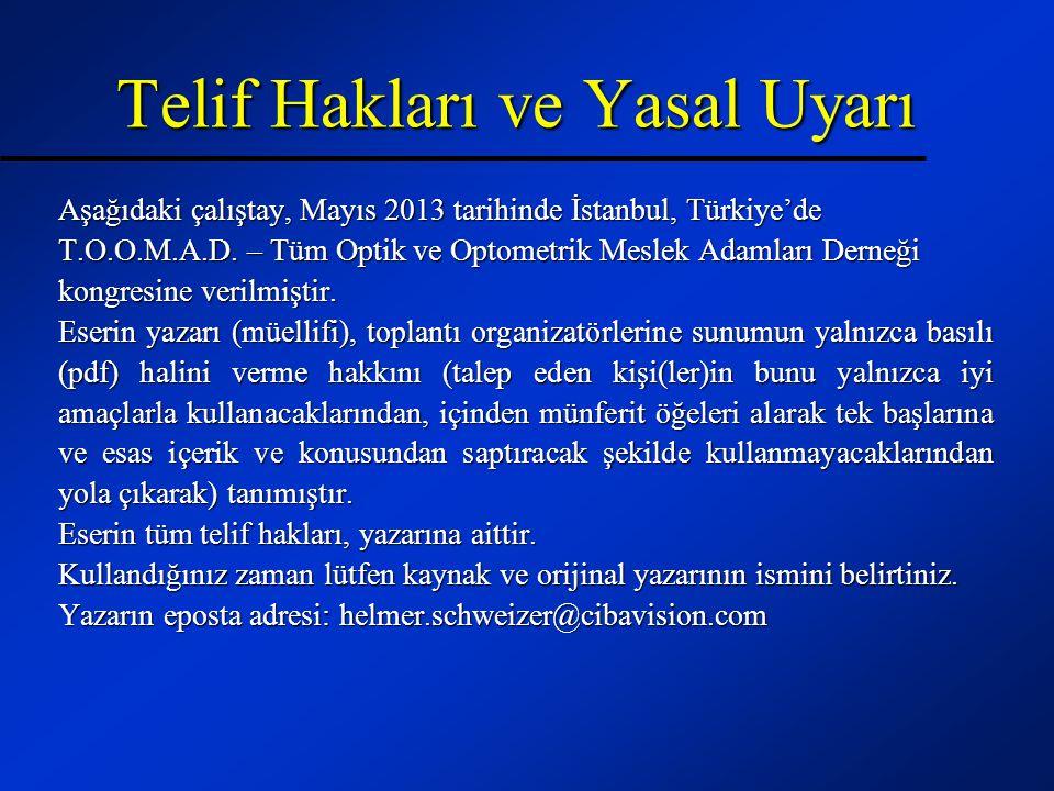 Aşağıdaki çalıştay, Mayıs 2013 tarihinde İstanbul, Türkiye'de T.O.O.M.A.D. – Tüm Optik ve Optometrik Meslek Adamları Derneği kongresine verilmiştir. E
