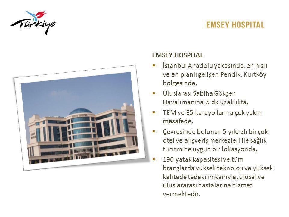 EMSEY HOSPITAL  Mayıs 2012 tarihinden itibaren, tam teşekküllü modern ve yüksek teknoloji altyapısı ile tıbbın tüm branşlarında Uluslararası Standartlarda ( JCI, Magnet, NFA, Leeds, Breeam...) hizmet vermektedir.