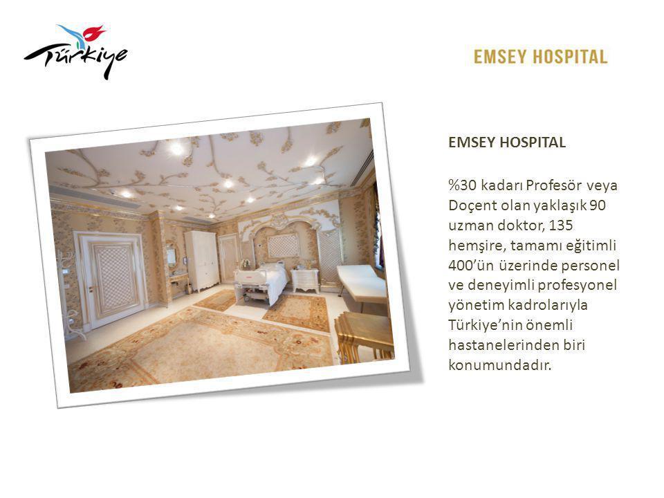 EMSEY HOSPITAL Tüm branşlarda ve özellikli birimlerde hizmet vermektedir.