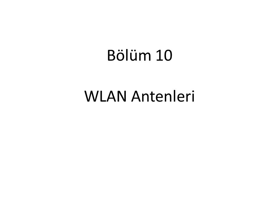 Bölüm 10 WLAN Antenleri